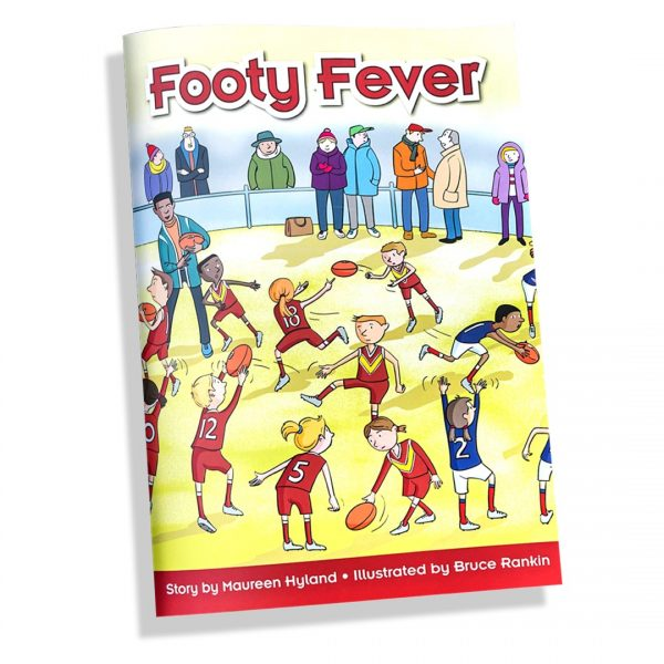 Footy Fever - Pat Cronin Foundation Story Book 3