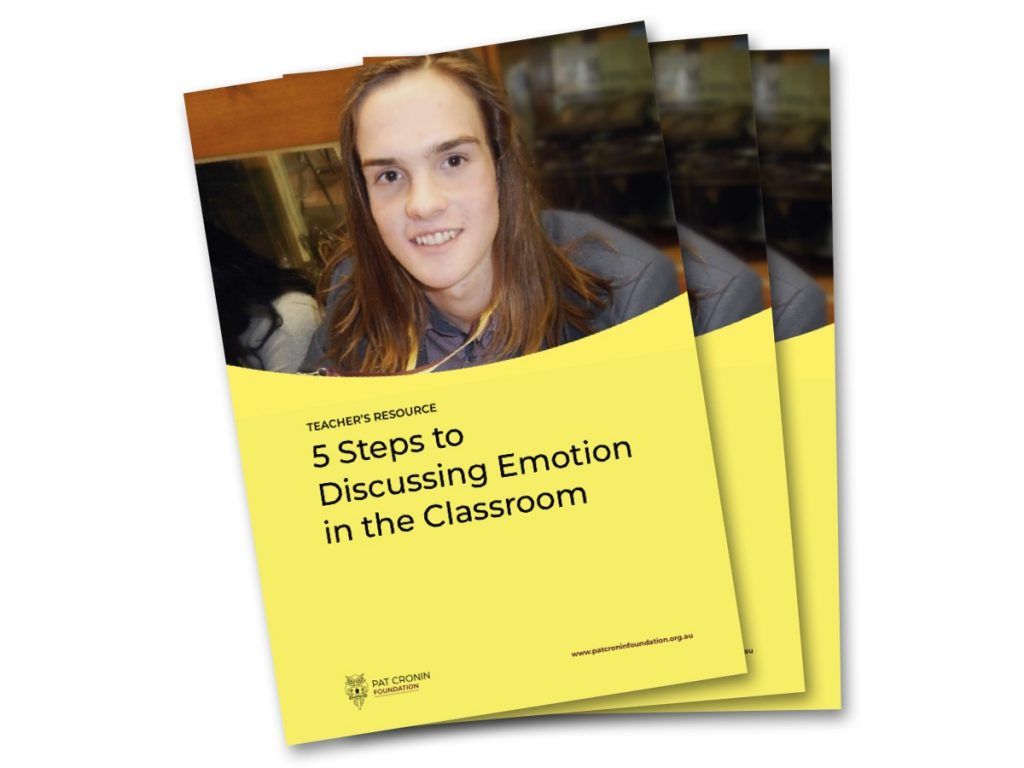 5 Steps to discussion emotion in the classroom - Pat Cronin Foundation